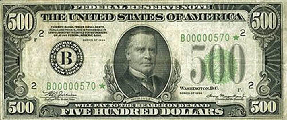 500 dollar bill with President William McKinley face on it